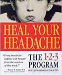 Heal Your Headache by David Buccholz