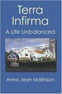 Terra Infirma, A Life Unbalanced by Anna Jean Mallinson