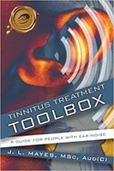 Tinnitus Treatment Toolbox, A Guide for People with Ear Noise by Janice L. Mayes