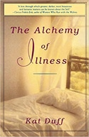 The alchemy of illness