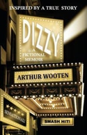 Dizzy: A Fictional Memoir