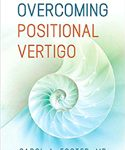 Overcoming Positional Vertigo