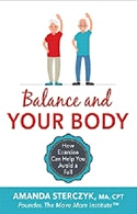 Balance and Your Body: How Exercise Can Help You Avoid a Fall