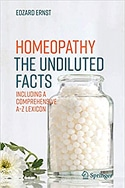Homeopathy: The Undiluted Facts